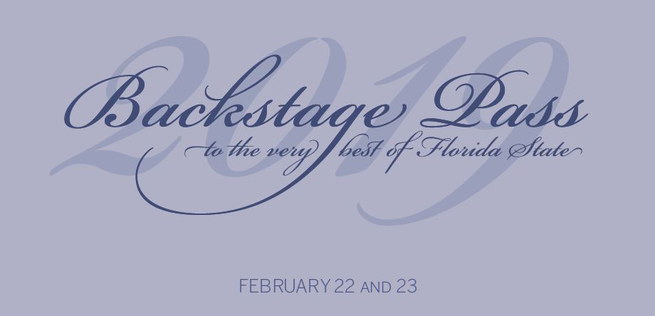 2019 Backstage Pass to the very best of Florida State, February 22 and 23