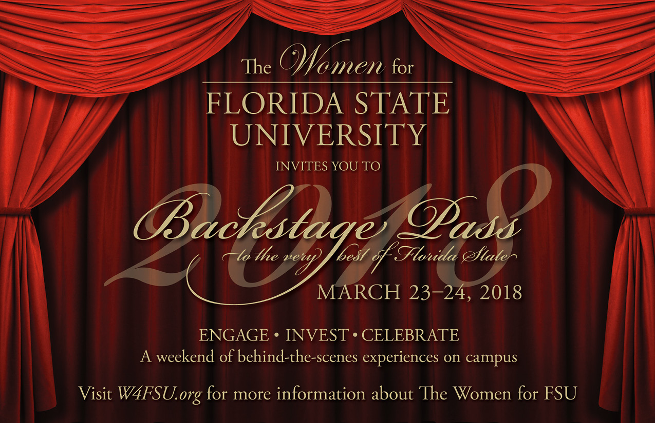 Photo of a curtain with text that reads: The Women for FSU invites you to 2018 Backstage Pass to the very best of Florida State | March 23-24, 2018 | Engage • Invest • Celebrate | A weekend of behind-the-scenes experiences on campus | Visit W4FSU.org for more information about The Women for FSU