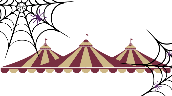 circus tent with spider webs